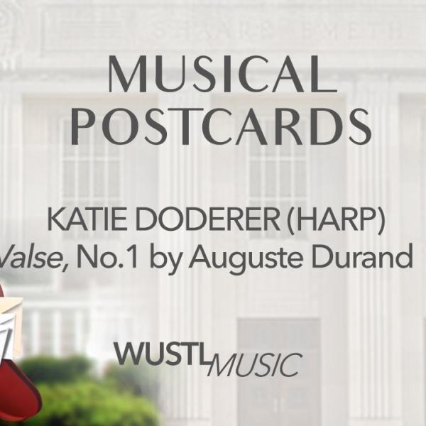 Musical Postcards #2 - Katie Doderer, harp