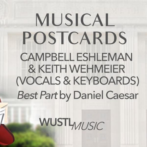 Musical Postcards #4 with Senior Campbell Eshleman