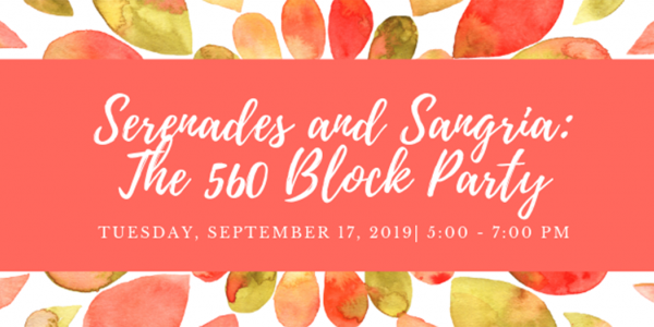 Serenades and Sangria: The 560 Block Party